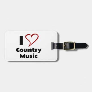 I Love Country Music Bag Tag