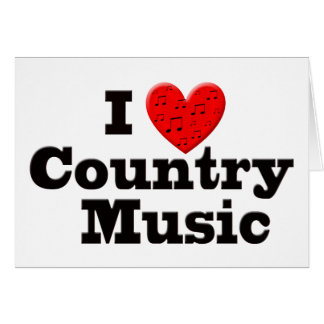 I Love Country Music Card