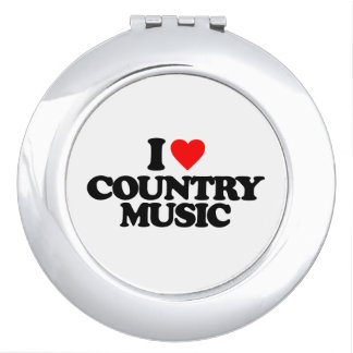 I LOVE COUNTRY MUSIC MIRRORS FOR MAKEUP