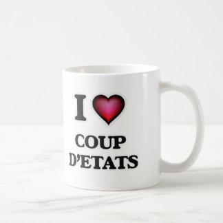 I love Coup D'Etats Coffee Mug