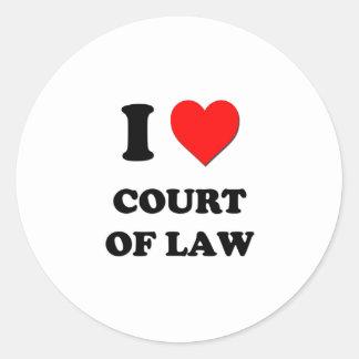 I love Court Of Law Round Sticker