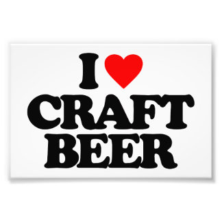 I LOVE CRAFT BEER PHOTOGRAPHIC PRINT