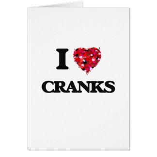 I love Cranks Card