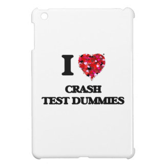 I love Crash Test Dummies iPad Mini Cases