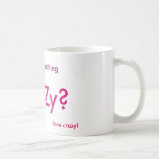 I Love Crazy Mug