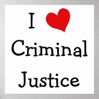 I Love Criminal Justice Poster