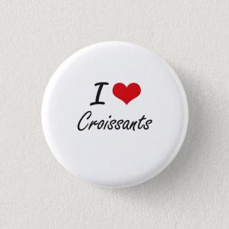 I Love Croissants artistic design 3 Cm Round Badge