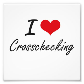 I love Crosschecking Photo Art