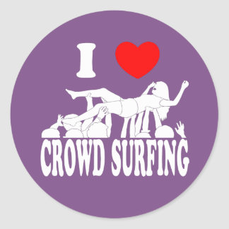 I Love Crowd Surfing (female) (wht) Classic Round Sticker