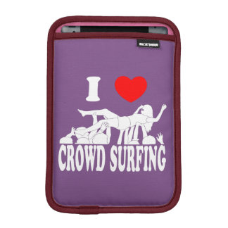 I Love Crowd Surfing (female) (wht) iPad Mini Sleeve