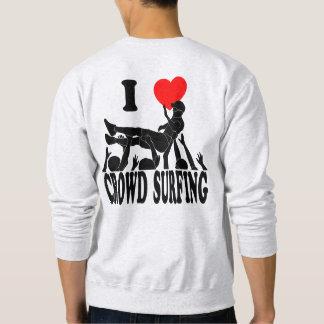 I Love Crowd Surfing (male) (blk) Sweatshirt
