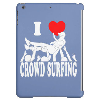 I Love Crowd Surfing (male) (wht) Cover For iPad Air