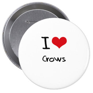 I love Crows Buttons