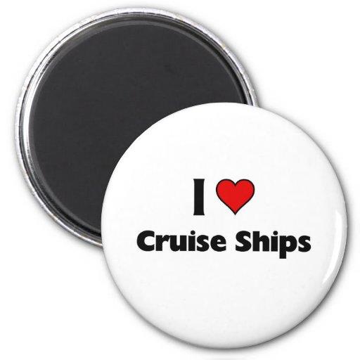 I love cruise ships fridge magnet