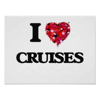 I love Cruises Poster