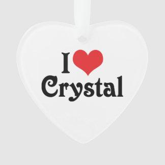 I Love Crystal