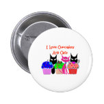 """""""I love cupcakes and cats""""--Cupcake Lovers Gifts Pins"""