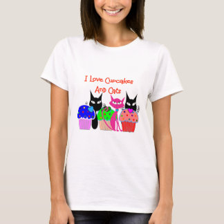 """""""I love cupcakes and cats""""--Cupcake Lovers Gifts T-Shirt"""