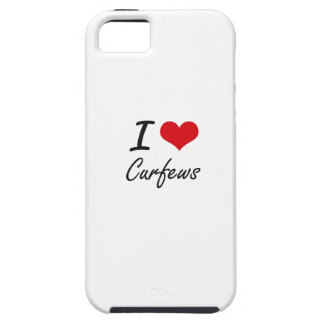 I love Curfews Case For The iPhone 5