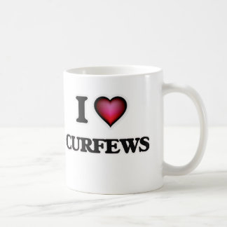 I love Curfews Coffee Mug