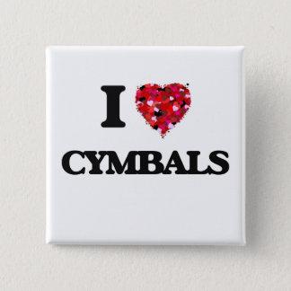 I love Cymbals 15 Cm Square Badge