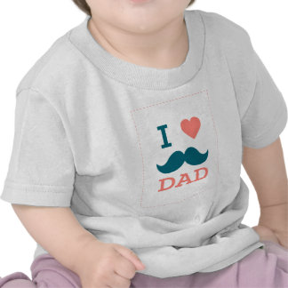 I Love Dad Fathers Day Greeting Tee Shirts