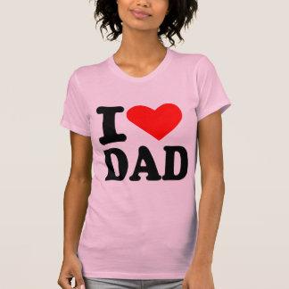 I love dad t-shirts