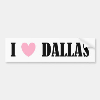 I Love Dallas Bumper Sticker