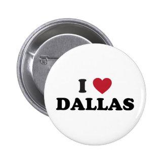 I Love Dallas Texas Pin