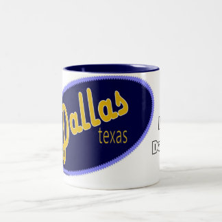 I Love Dallas Texas mug