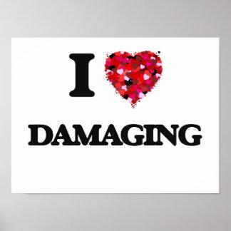 I love Damaging Poster