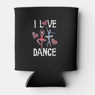 I love dance can cooler