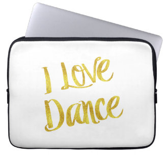 I Love Dance Gold Faux Foil Metallic Quote Laptop Sleeves