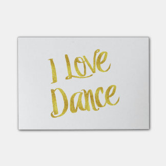 I Love Dance Gold Faux Foil Metallic Quote Post-it Notes