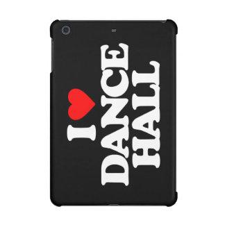 I LOVE DANCE HALL
