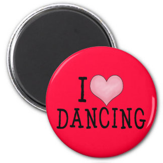I Love Dancing 6 Cm Round Magnet
