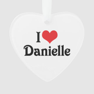 I Love Danielle