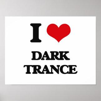 I Love DARK TRANCE Poster