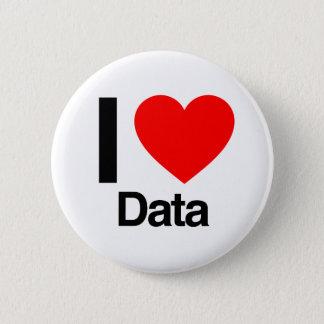 i love data 6 cm round badge