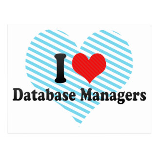 I Love Database Managers Post Cards
