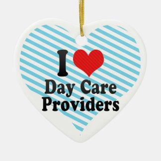 I Love Day Care Providers Ceramic Ornament