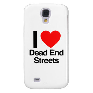 i love dead end streets galaxy s4 covers