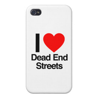 i love dead end streets iPhone 4/4S cover