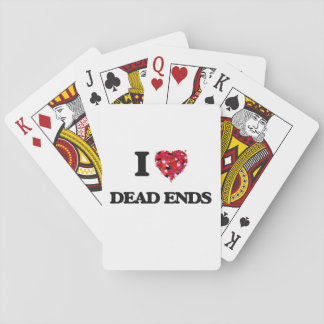 I love Dead Ends Card Deck