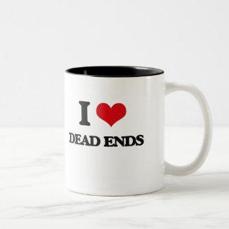 I love Dead Ends Mugs