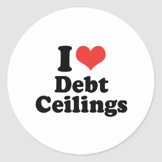 I LOVE DEBT CEILINGS - .png Round Sticker