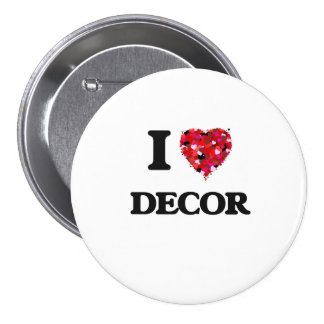 I love Decor 7.5 Cm Round Badge