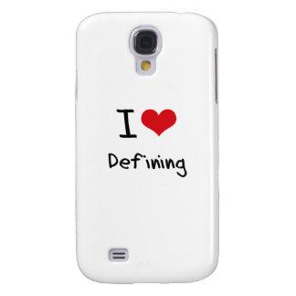 I Love Defining Samsung Galaxy S4 Case