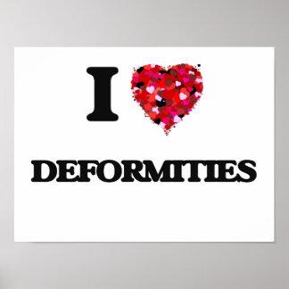 I love Deformities Poster