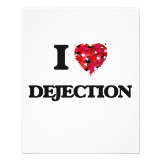 I love Dejection 11.5 Cm X 14 Cm Flyer